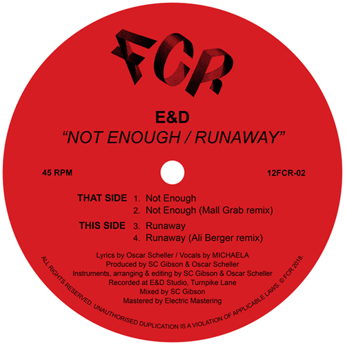 E&D/NOT ENOUGH (MALL GRAB REMIX) 12""