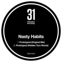 """Nasty Habits/PROTOTYPED 12"""""""