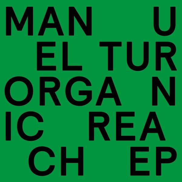 """Manuel Tur/ORGANIC REACH EP 12"""""""
