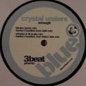 """Crystal Waters/ENOUGH 12"""""""