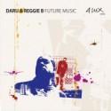 Daru & Reggie B/FUTURE MUSIC CD