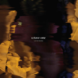 Octave One/LOVE BY MACHINE CD