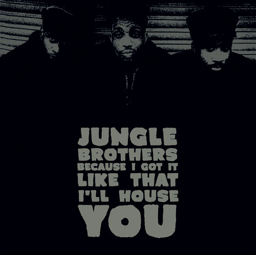"""Jungle Brothers/BECAUSE I GOT IT... 7"""""""