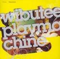 Wibutee/PLAYMACHINE CD