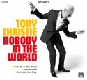 "Tony Christie/NOBODY IN THE WORLD  7"""