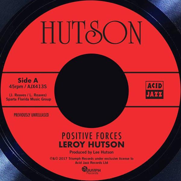 """Leroy Hutson/POSITIVE FORCES 7"""""""