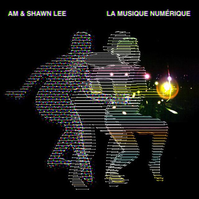 AM & Shawn Lee/LA MUSIQUE NUMERIQUE LP