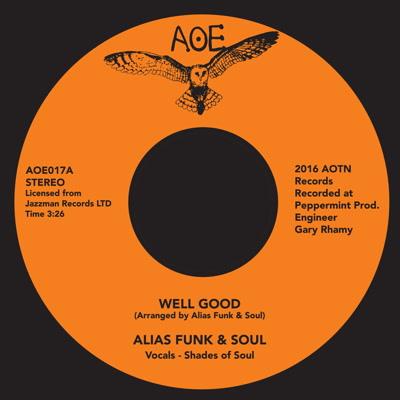 "Alias Funk & Soul/WELL GOOD 7"""