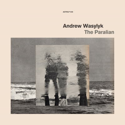 Andrew Wasylyk/THE PARALIAN CD