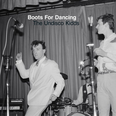 Boots For Dancing/THE UNDISCO KIDDS LP