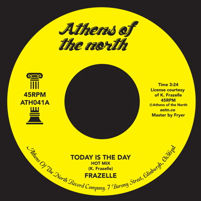 Frazelle/TODAY IS THE DAY 7""