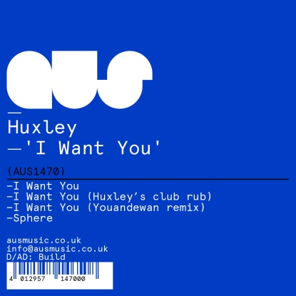 """Huxley/I WANT YOU (YOUANDEWAN REMIX) 12"""""""
