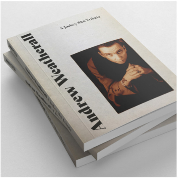 Andrew Weatherall/JS TRIBUTE BOOK