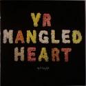 """Gossip/YR MANGLED HEART #1 12"""""""