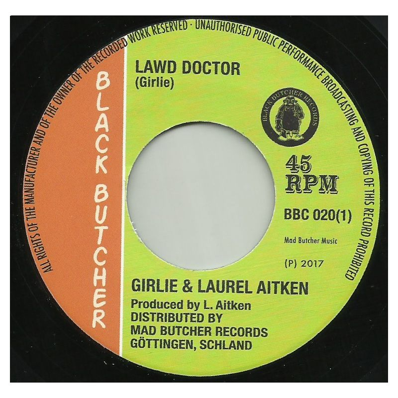 """Laurel Aitken & Girlie/LAWD DOCTOR 7"""""""