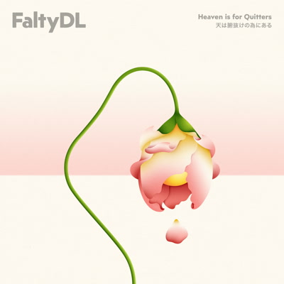 Falty DL/HEAVEN IS FOR QUITTERS CD