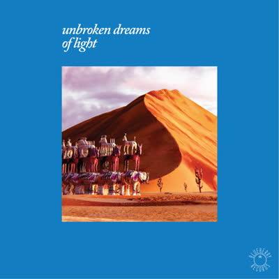 Various/UNBROKEN DREAMS OF LIGHT DLP