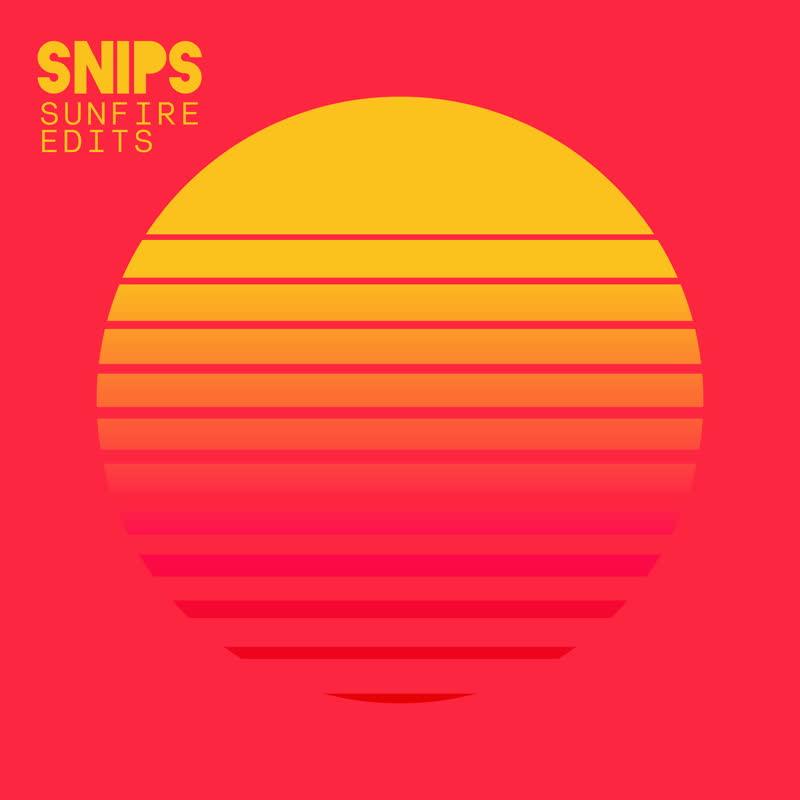 "Snips/SUNFIRE EDITS 7"""