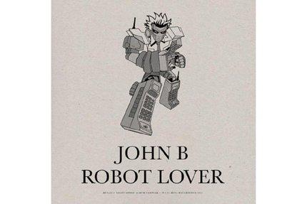 """John B/ROBOT LOVER 12"""""""
