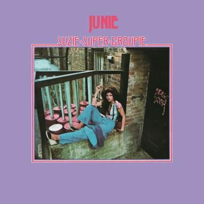 Junie/SUZIE SUPER GROUPIE LP