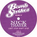 """Nick Thayer/CAN'T STOP, DON'T STOP 12"""""""