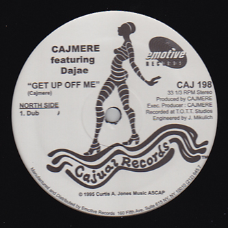Cajmere/GET UP OFF ME (DUB) 12""