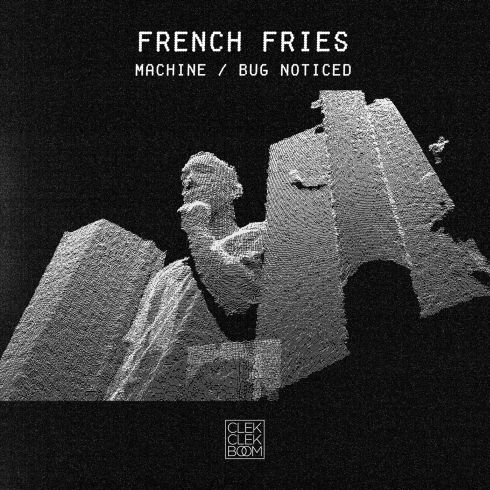 French Fries/MACHINE & BUG NOTICED 12""