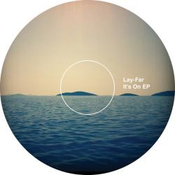 Lay-Far/IT'S ON EP 12""