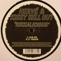 """Herve & Kissy Sell Out/RIKKALICIOUS 12"""""""