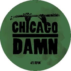 "Chicago Damn/18 LEVELS EP 12"""
