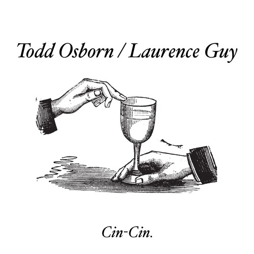 Todd Osborn & Laurence Guy/CINCIN002 12""