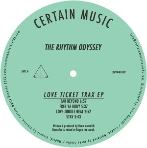 Rhythm Odyssey/LOVE TICKET TRAX EP 12""
