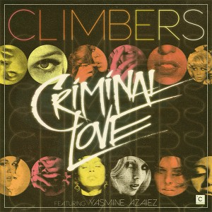 "Climbers/CRIMINAL LOVE 12"""