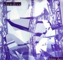 Slowdive/BLUE DAY (BLUE WAX)  DLP