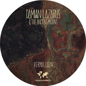 "Damian Lazarus/VERMILLION 12"""