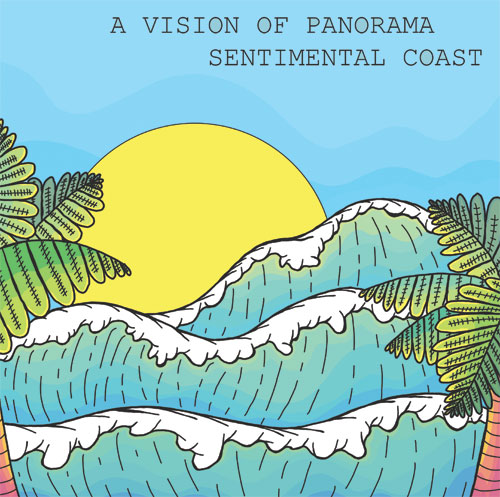 Vision Of Panorama/SENTIMENTAL COAST 12""
