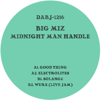 Big Miz/MIDNIGHT MAN HANDLE 12""