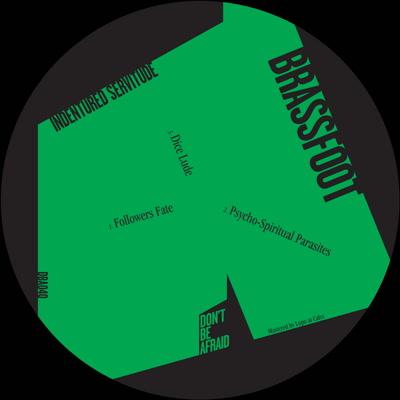 """Brassfoot/INDENTURED SERVITUDE EP 12"""""""