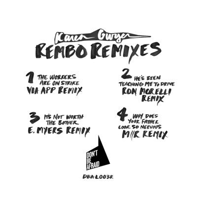 "Karen Gwyer/REMBO REMIXES 12"""