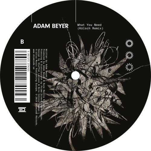 "Adam Beyer/WHAT YOU NEED (KOLSCH RX) 12"""
