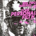 Big Two Hundred/YOUR PERSONAL FILTH CD