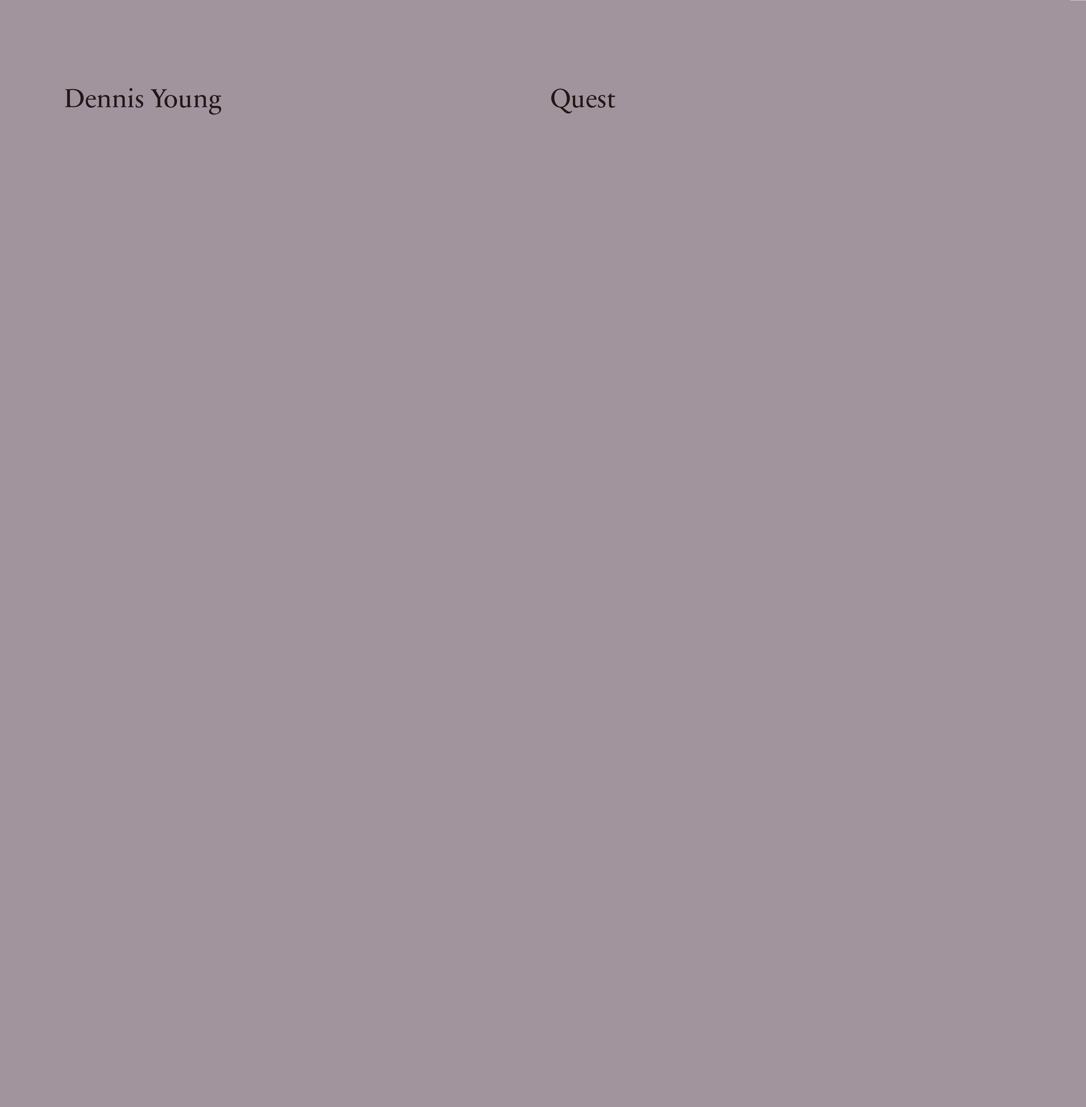 Dennis Young/QUEST LP