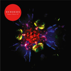 Debukas/PLEASURE PATTERNS EP D12""