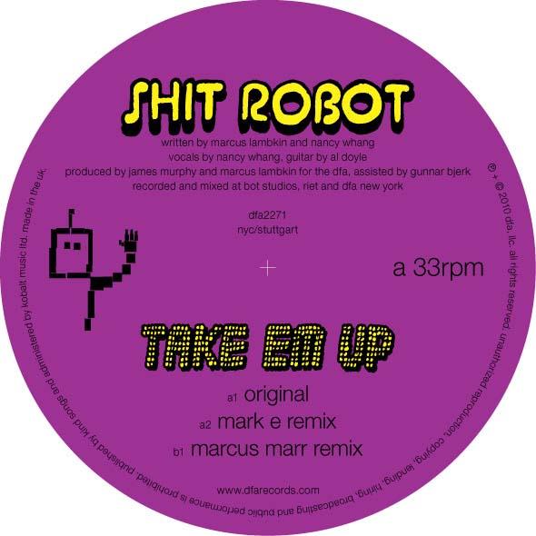 """Shit Robot/TAKE EM UP 12"""""""