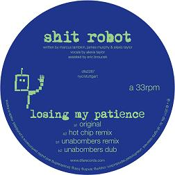 """Shit Robot/LOSING MY PATIENCE 12"""""""