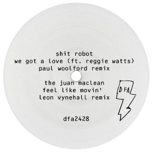 Shit Robot/WE GOT A LOVE P WOOLFORD 12""