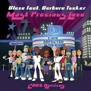 """Blaze/MOST PRECIOUS LOVE-REMIXES  12"""""""