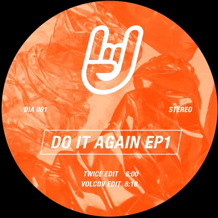 "Twice & Volcov/DO IT AGAIN EP 1 12"""