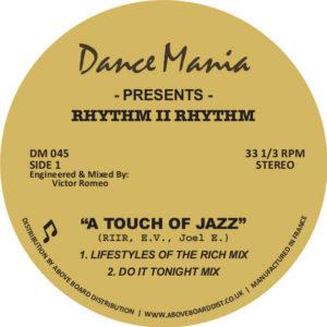 """Rhythm II Rhythm/A TOUCH OF JAZZ 12"""""""