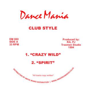 """Club Style/CRAZY WILD 12"""""""